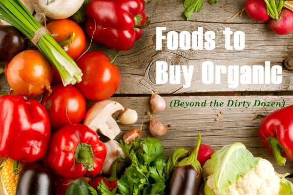 Foods-to-Buy-Organic-Beyond-the-Dirty-Dozen